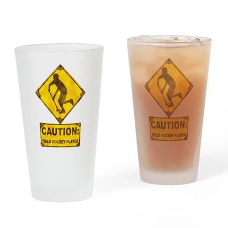 Field Hockey Caution Sign Drinking Glass