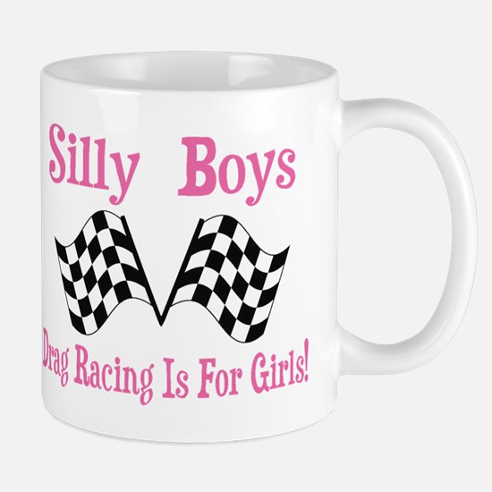 DRAG RACING IS FOR GIRLS Mug