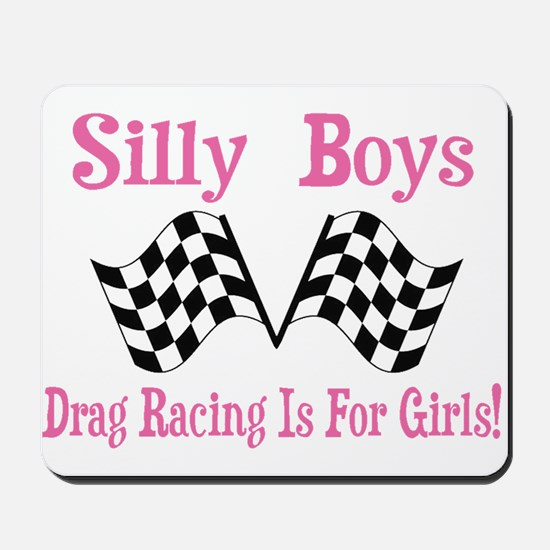 DRAG RACING IS FOR GIRLS Mousepad