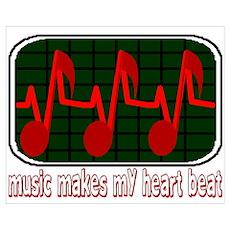Music Makes My Heart Beat Wall Art Poster