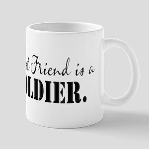 My Bestfriend is a Soldier Mug