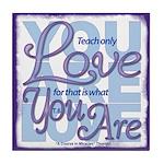 ACIM Keepsake Tile Coaster - Teach only love