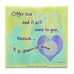 ACIM Keepsake Tile Coaster - Offer love