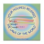 ACIM Keepsake Tile Coaster-Your holiness reverses