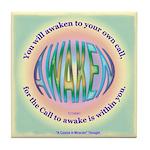 ACIM Keepsake Tile Coaster-You will awaken