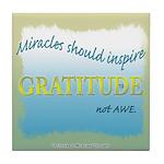 ACIM Keepsake Tile Coaster-Miracles should inspire