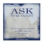 ACIM Keepsake Tile Coaster- Ask to be taught