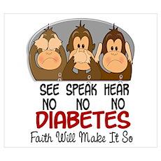 See Speak Hear No Diabetes 1 Wall Art Poster