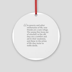 Aristotle In poverty Ornament (Round)