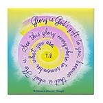 ACIM Keepsake Tile Coaster- Glory is God's gift