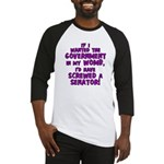 Government In My Womb Baseball Jersey