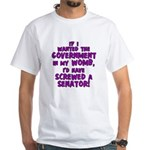 Government In My Womb White T-Shirt