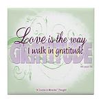 ACIM Keepsake Tile Coaster- Love is the way