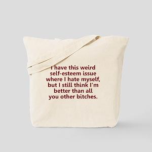 Self-Esteem Issues Tote Bag