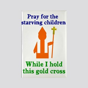 Pray For Starving Children Rectangle Magnet