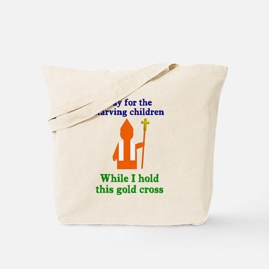 Pray For Starving Children Tote Bag