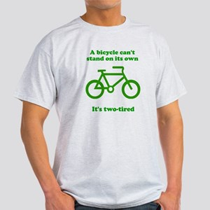 Bicycle Stand On Its Own Light T-Shirt