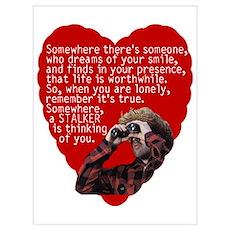Stalker Anti-Valentine Wall Art Poster