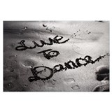 Live to dance Framed Prints