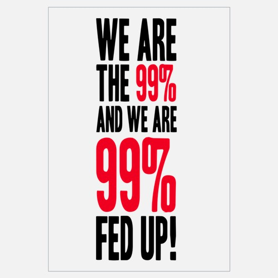 We are the 99%... Wall Art