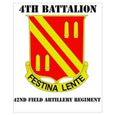 DUI - 4th Bn - 42nd FA Regt with Text Mini Poster Poster