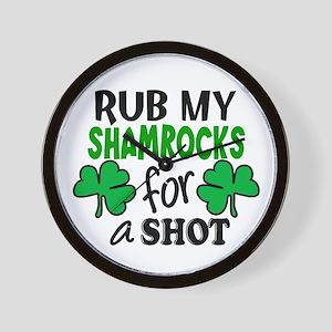 Rub My Shamrocks For A Shot Wall Clock
