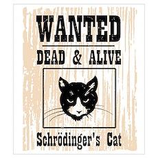 Wanted Schrodingers Cat Wall Art Poster