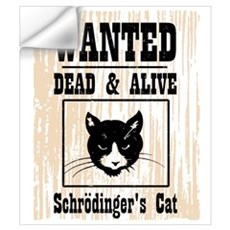 Wanted Schrodingers Cat Wall Art Wall Decal