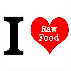 I Love Raw Food Wall Art Poster