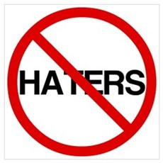 No Haters Wall Art Poster