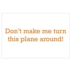 Turn this Plane Wall Art Poster