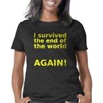 I survived . . . AGAIN! Women's Classic T-Shirt