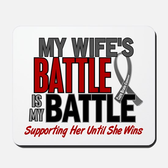 My Battle Too Brain Cancer Mousepad
