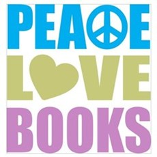 Peace Love Books Wall Art Poster