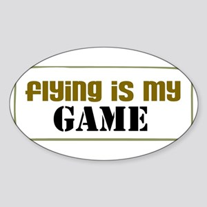 Flying is my Game Oval Sticker