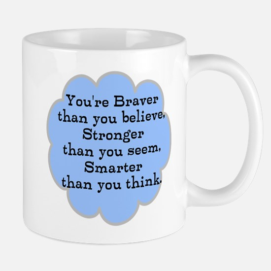 Braver than you Think Mug
