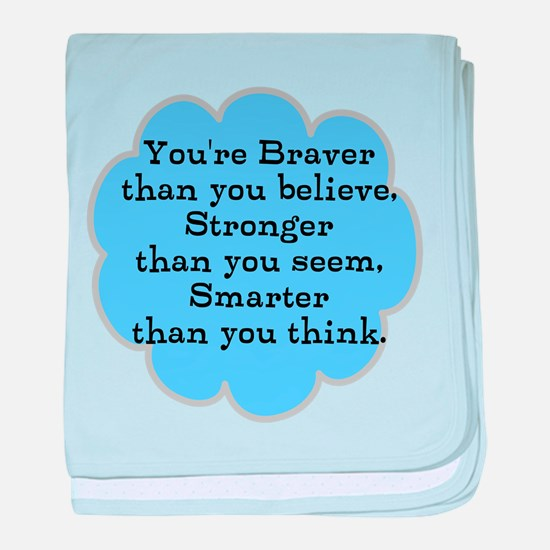 Braver than you Think baby blanket