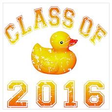 Class Of 2016 Duckie Wall Art Poster