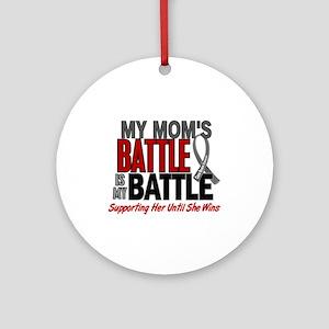 My Battle Too Brain Cancer Ornament (Round)