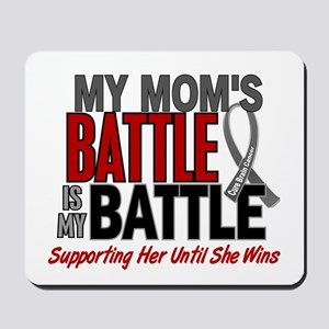 My Battle Too Brain Cancer Mousepad