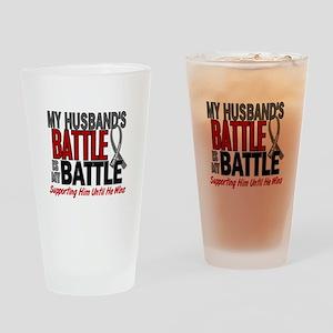 My Battle Too Brain Cancer Drinking Glass