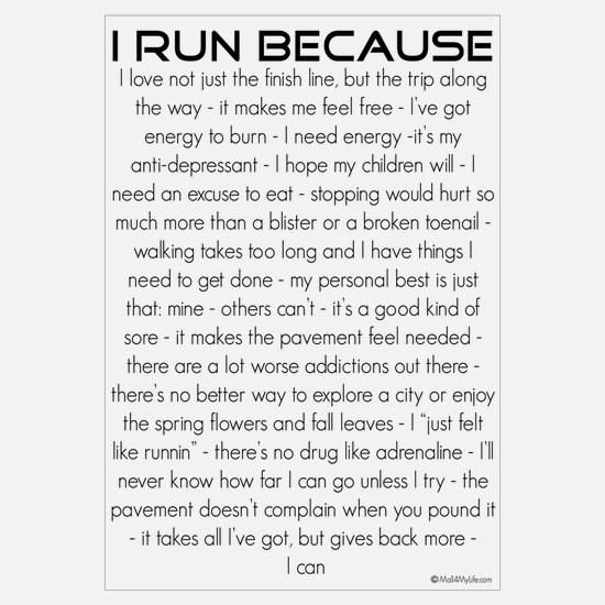 I Run Because Wall Art