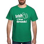 Irish I Was Drunk Dark T-Shirt