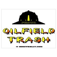 Oilfield Trash Wall Art Poster