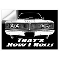 How I Roll - Dodge Coronet Wall Art Wall Decal