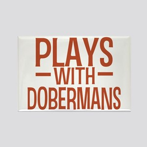 PLAYS Dobermans Rectangle Magnet