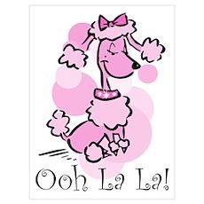 Ooh La La Poodle Wall Art Poster