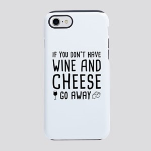 Wine And Cheese iPhone 7 Tough Case