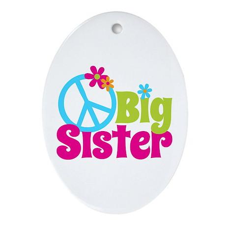 Peace Sign Big Sister Ornament (Oval)