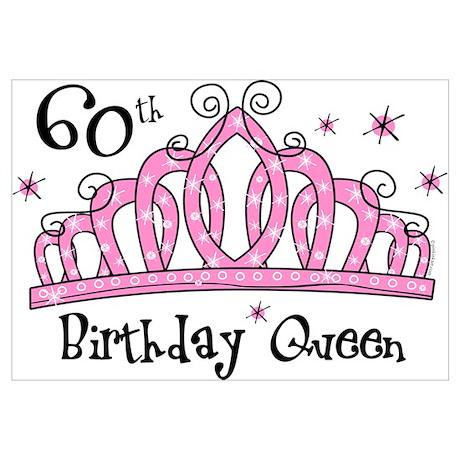 tiara 60th birthday queen wall art poster rh cafepress com 60th birthday clip art free 60th birthday clip art free